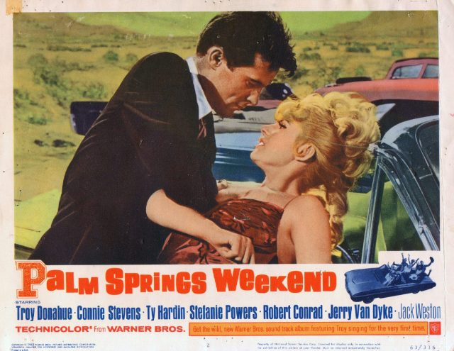 PALM SPRINGS WEEKEND 1963 lobby card movie poster CONNIE STEVENS:ROBERT CONRAD
